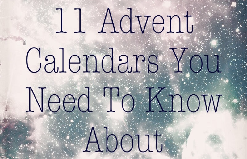 11 Advent Calendars you need to know about